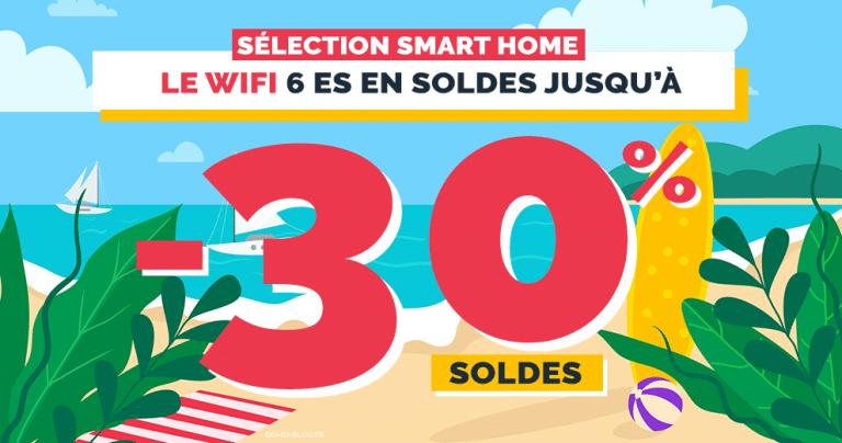 Soldes maison connectée : 10 offres FOLLES sur les kits wifi 6 surpuissants