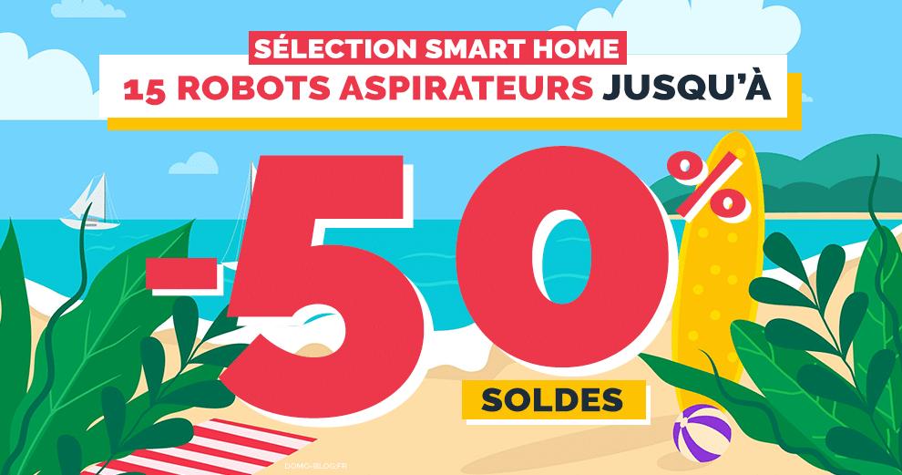 selection-soldes-smart-home-robots-aspirateurs