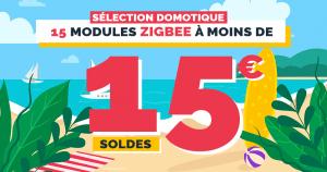 Soldes d'été : 15 pépites domotiques ZigBee à moins de 15€