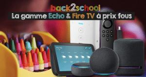 Amazon casse les prix sur tous les assistants Echo et Fire TV pour la rentrée