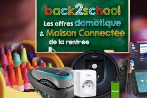 offres-domotique-maison-connectee-rentree-2021-back2school
