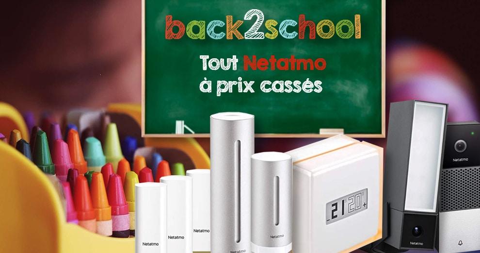 offres-rentree-netatmo-domotique-maison-2021-back2school