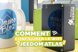 comment-configurer-wifi-jeedom-atlas-domotique