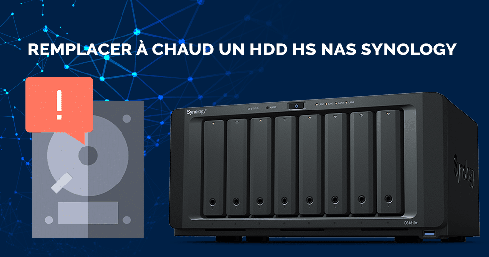 comment-remplacer-disque-hs-guide-synology