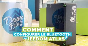 Jeedom Atlas : Comment configurer le Bluetooth natif ?